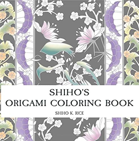 Shiho's Origami Coloring Book: Color your own Origami wrapping paper!