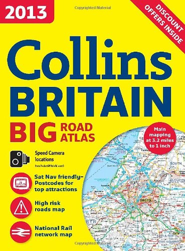 (2013 Collins Britain Big Road Atlas (International Road Atlases) )