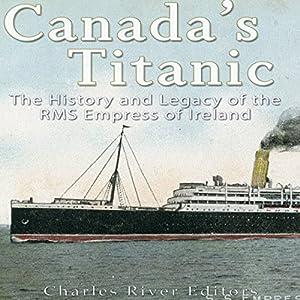Canada's Titanic Audiobook