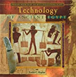 Technology of Ancient Egypt, Leslie C. Kaplan, 0823967859