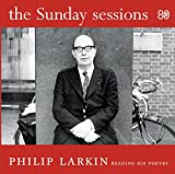 Sunday Sessions: Philip Larkin Reading His Poetry
