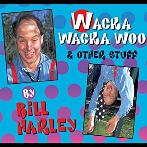 Wacka Wacka Woo and Other Stuff Performance