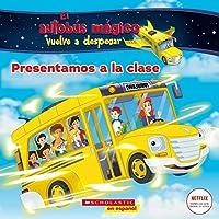 El autobus mágico vuelve a despegar: Presentamos a la clase