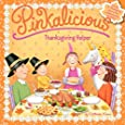 Pinkalicious: Thanksgiving Helper