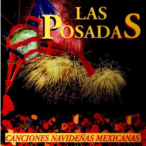 Las Posadas Canciones Navideñas Mexicanas