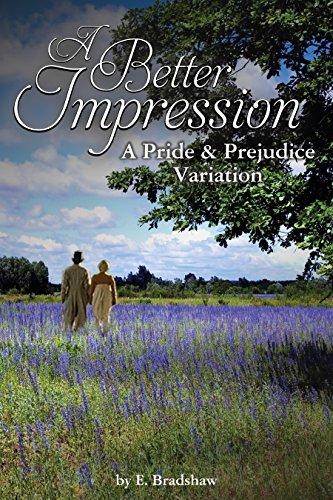 A Better Impression: A Pride and Prejudice Variation
