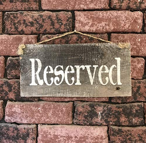Reserved Barn Wood Hanging Sign