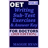 OET Writing (with 10 Sample Letters) for Doctors by Maggie Ryan: Updated OET Preparation Book: VOL. 2, 2020 Edition (OET Writing Books for Doctors by Maggie Ryan) (English Edition)