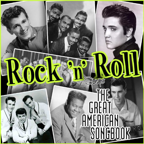Rock'n'Roll Sings the Great Am...