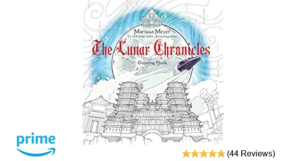 amazon com the lunar chronicles coloring book 9781250123602