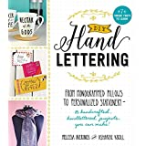 DIY Handlettering: From Monogramed Pillows to Personalized Stationery--25 Hand Crafted, Hand Lettered Projects You Can Make!