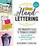 DIY Handlettering: From Monogrammed Pillows to Personalized Stationery--25 Handcrafted, Handlettered Projects You Can Make!