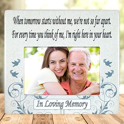 When Tomorrow Starts Without Me Ceramic Memorial Picture Frame - Beautiful Tribute to the Loss of a Loved One -- Traditional Design Goes with Any Decor -- Great As a Keepsake (Memorial Keepsakes)