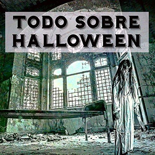 Todo Sobre Halloween - Efectos de Sonido de Terror Instrumental para la Mejor Noche de la Historia ()