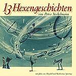 13 Hexengeschichten | Petra Steckelmann