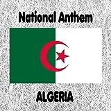 Algeria - Kassaman - Qassaman - Algerian National Anthem (We Pledge)
