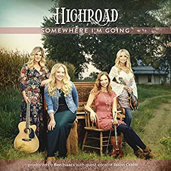 Somewhere I'm Going by High Road on Amazon Music - Amazon com