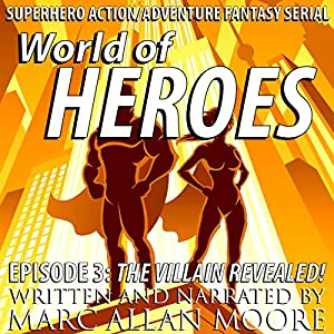 The Villain Revealed! Audiobook