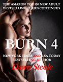 Burn 4: An Extremely Sensual New Adult Romance