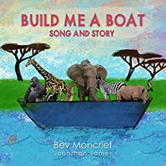 Build Me a Boat: Song and Story