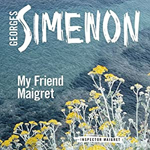 My Friend Maigret Audiobook