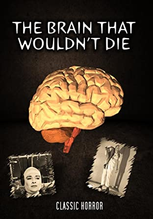 The Brain That Wouldnt Die Horror Movie Poster