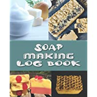 Soap making log book: Soapmakers logbook for tracking and creating batches, recipies, Sketch, ratings and soap making…