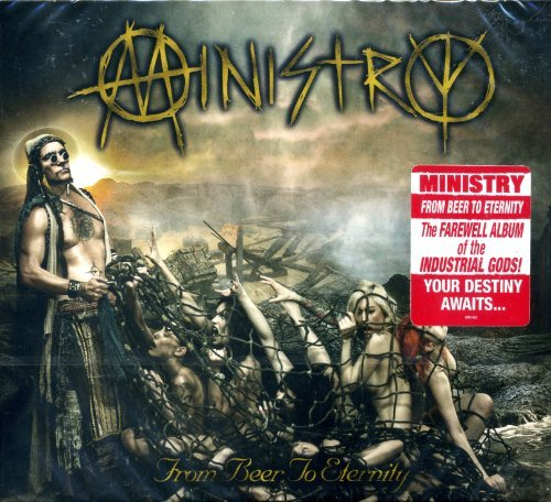 From Beer To Eternity by Ministry (2013-09-04)