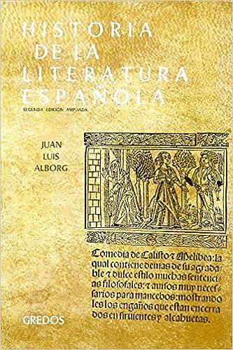 Historia literatura española vol. 1: Edad Media y Renacimiento: 001 VARIOS GREDOS: Amazon.es: Juan Luis Alborg: Libros