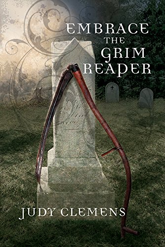 Embrace the Grim Reaper (The Grim Reaper Series Book 1)