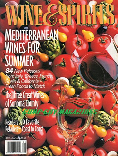 Wine & Spirits August 1995 Magazine MEDITERRANEAN WINES FOR SUMMER Readers' 90 Favorite Retailers: Coast to Coast