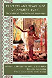 Precepts and Teachings of Ancient Egypt, Keith Seddon and Jocelyn Almond, 1445765322