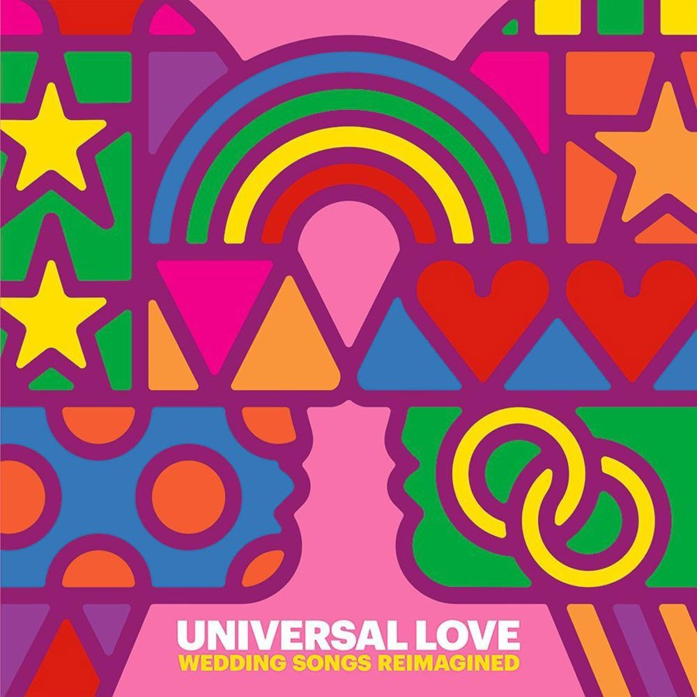 Universal Love Wedding Songs Reimagined (Record Store Day 2018) by