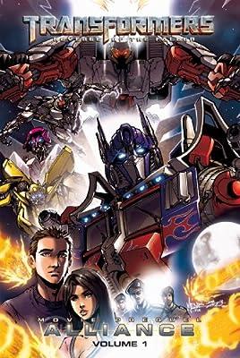 Transformers: Revenge of the Fallen: Alliance, Volume 1 (Transformers: Revenge of the Fallen-Alliance Official Movie)