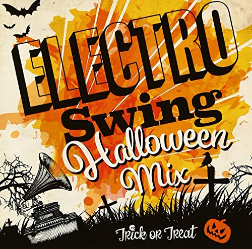 ELECTRO SWING HALLOWEEN MIX! ()