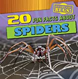 20 Fun Facts about Spiders, Therese Shea, 1433982463