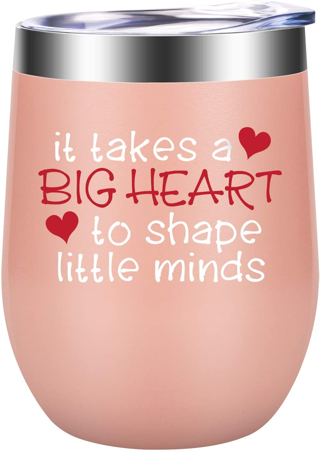Teacher Gifts, Teacher Appreciation Gifts - Best Teacher Gifts for Women - Funny Birthday, Back to School, Thank You Gifts for Teachers - LEADO It Takes a Big Heart to Shape Little Minds Wine Tumbler