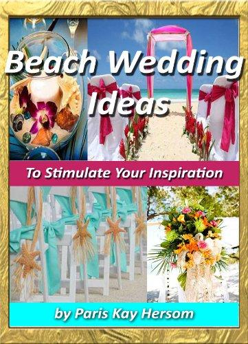 Beach Wedding Ideas To Stimulate Your Inspiration Beach Wedding