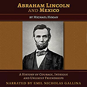 Abraham Lincoln and Mexico Audiobook