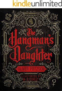 The Hangman's Daughter: [Kindle in Motion] (A Hangman's Daughter Tale Book 1)
