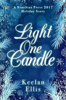 Light One Candle by [Ellis, Keelan]
