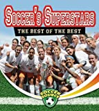 Soccer Superstars, Amanda Bishop, 077870243X