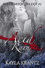 Acid Rain (Blood Moon Trilogy Book 2) Kindle Edition