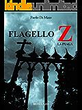 FLAGELLO Z: La Piaga