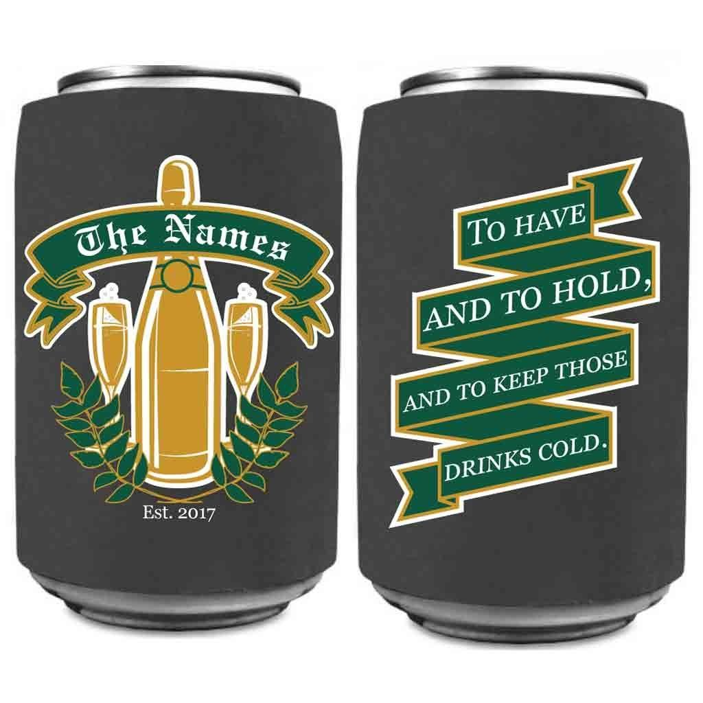 Custom Wedding Can Cooler- Design #2 To Have And To Hold And To Keep Those Drinks Cold - Wedding Theme Can Coolers (150) by VictoryStore