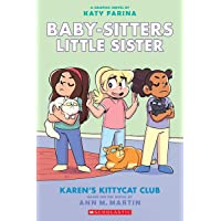 Karen's Kittycat Club (Baby-Sitters Little Sister Graphic Novel #4) (Adapted Edition), 4