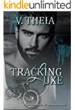 Tracking Luxe (Renegade Souls MC Romance Saga Book 3)
