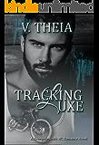 Tracking Luxe (Renegade Souls MC Romance Saga Book 3)