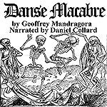 Danse Macabre | Geoffrey Mandragora