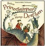 Sieben Prinzessinnen und jede Menge Drachen